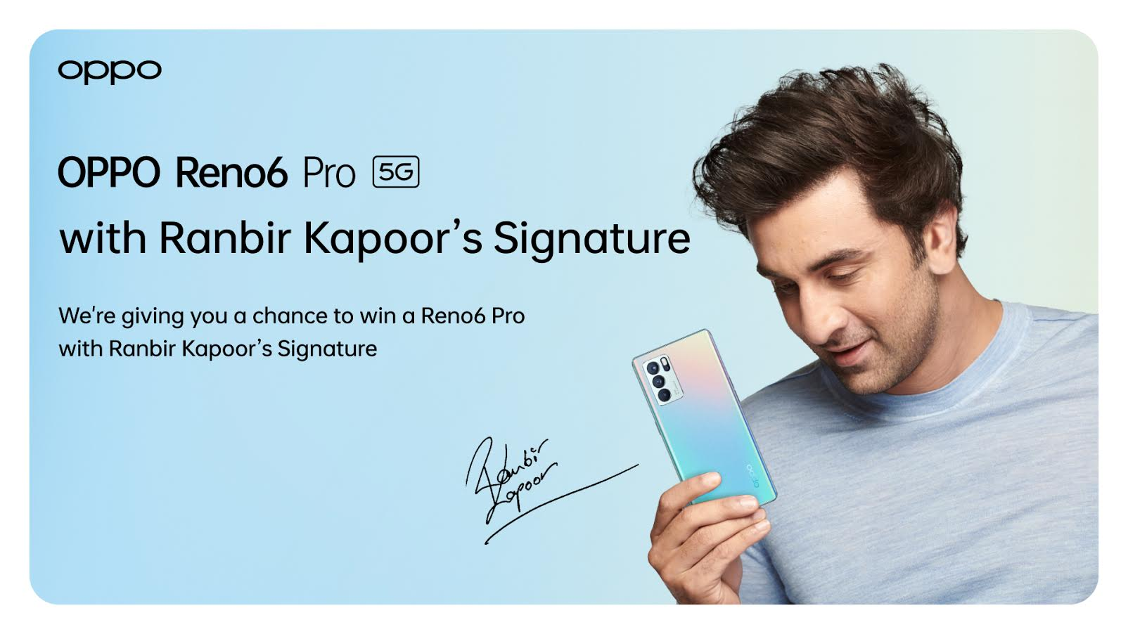 OPPO thanks its customers: Fans get the chance to grab the newly launched 5G Reno6 Pro 5G, signed by Ranbir Kapoor