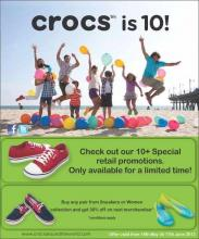Crocs is 10 ! Check out the Crocs 10+ Special retail promotions! Buy any pair from sneakers or Women Collection and get 30% off on next merchandise*, From 18 May to 17 June 2012